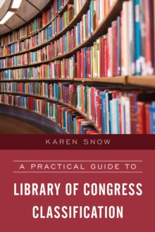 A Practical Guide to Library of Congress Classification, Paperback / softback Book