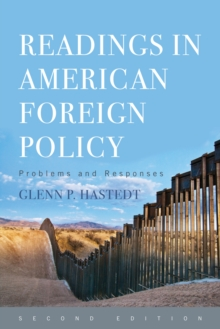 Readings in American Foreign Policy : Problems and Responses, Paperback / softback Book