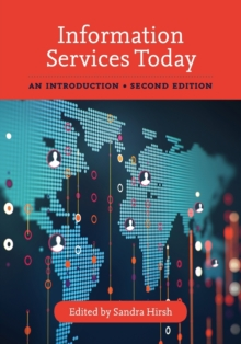 Information Services Today : An Introduction, Paperback Book