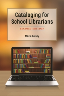 Cataloging for School Librarians, Hardback Book