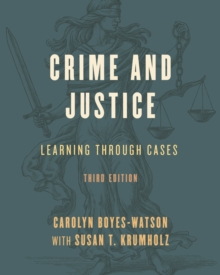 Crime and Justice : Learning through Cases, Hardback Book