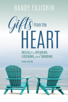 Gifts from the Heart : Skills for Speaking, Listening, and Bonding, Hardback Book