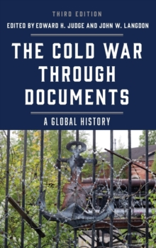 The Cold War through Documents : A Global History, Hardback Book
