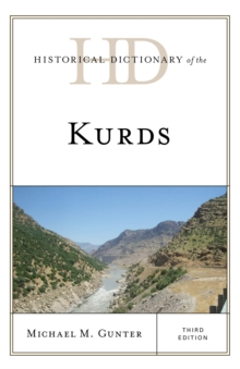 Historical Dictionary of the Kurds, Hardback Book