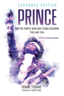 Prince and the Purple Rain Era Studio Sessions : 1983 and 1984, Paperback / softback Book