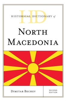 Historical Dictionary of North Macedonia, EPUB eBook
