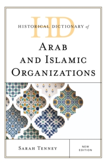 Historical Dictionary of Arab and Islamic Organizations, EPUB eBook