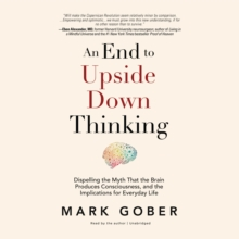 An End to Upside Down Thinking, eAudiobook MP3 eaudioBook