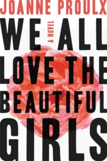 We All Love the Beautiful Girls, Hardback Book