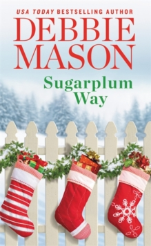 Sugarplum Way, Paperback / softback Book