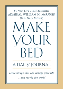 Make Your Bed: A Daily Journal, Paperback / softback Book