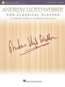 Andrew Lloyd Webber For Classical Players Violin And Piano (Book/Online Audio), Paperback / softback Book