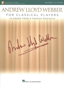Andrew Lloyd Webber For Classical Players Trumpet And Piano (Book/Online Audio), Paperback / softback Book