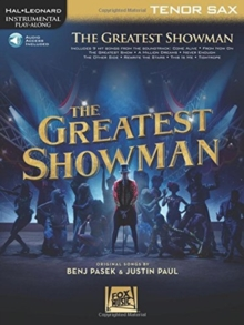 Instrumental Play-Along : The Greatest Showman - Tenor Saxophone (Book/Online Audio), Paperback / softback Book