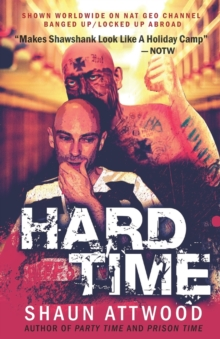 HARD TIME LOCKED UP ABROAD, Paperback Book