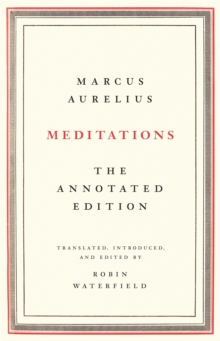 Meditations : The Annotated Edition, Hardback Book