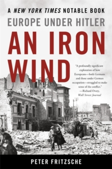 An Iron Wind : Europe Under Hitler, Paperback / softback Book