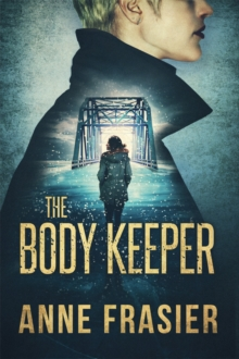 The Body Keeper, Paperback / softback Book