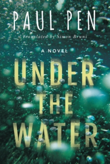 Under the Water, Paperback / softback Book