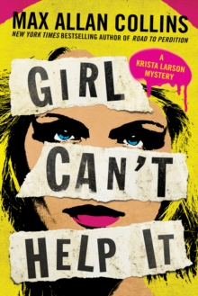 Girl Can't Help It : A Thriller, Paperback / softback Book