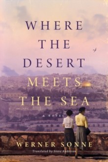 Where the Desert Meets the Sea, Paperback / softback Book