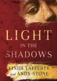 Light in the Shadows : A Novel, Paperback / softback Book