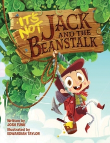 It's Not Jack and the Beanstalk, Hardback Book