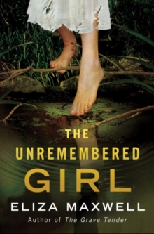 The Unremembered Girl, Paperback / softback Book
