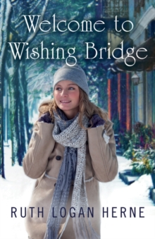 Welcome to Wishing Bridge, Paperback / softback Book
