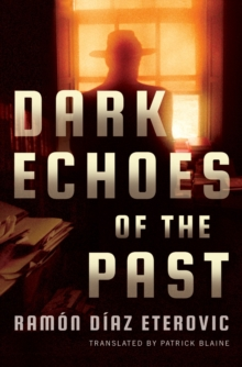 Dark Echoes of the Past, Paperback / softback Book