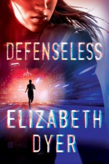 Defenseless, Paperback / softback Book