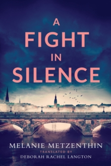A Fight in Silence, Paperback / softback Book