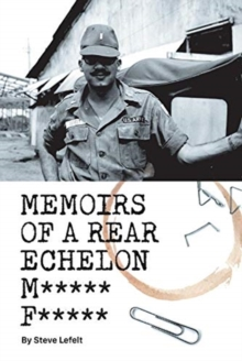 Memoirs of a Rear Echelon M***** F*****, Paperback / softback Book