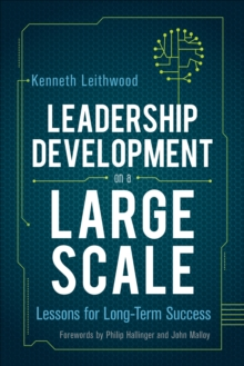 Leadership Development on a Large Scale : Lessons for Long-Term Success, Paperback / softback Book