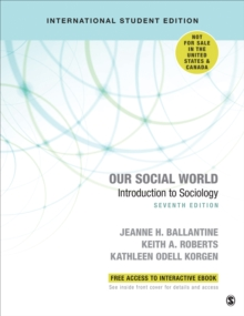 Our Social World - International Student Edition : Introduction to Sociology, Mixed media product Book