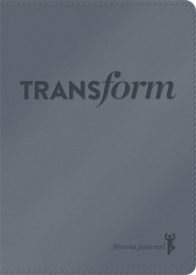 Transform LeatherLuxe (R) Journal : Fitness Journal, Hardback Book