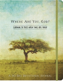 Where Are You, God Flex Journal : Learning to Trust When Times Are Tough, Hardback Book