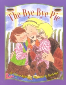 The Bye-Bye Pie, Paperback Book