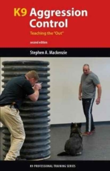 "K9 Agression Control: Teaching the ""Out"", Paperback Book"