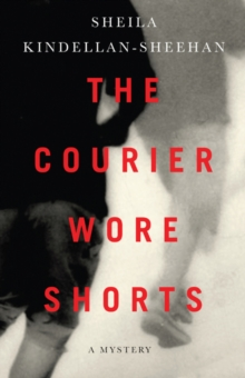Courier Wore Shorts, Paperback / softback Book