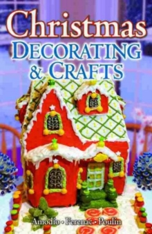 Christmas Decorating & Crafts, Paperback / softback Book