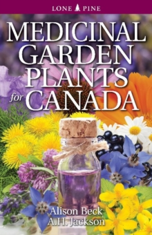 Medicinal Garden Plants for Canada, Paperback / softback Book