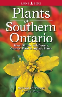 Plants of Southern Ontario, Paperback Book