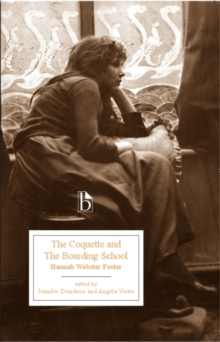 The Coquette and the Boarding School (1797-8), Paperback / softback Book