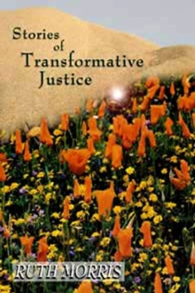 Stories of Transformative Justice, Paperback / softback Book