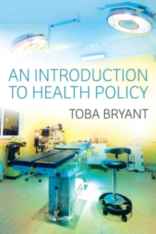 An Introduction to Health Policy, Paperback / softback Book