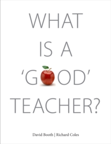 What Is A `Good' Teacher?, Paperback / softback Book