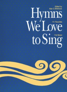 Hymns We Love to Sing : (Words Only), Paperback Book
