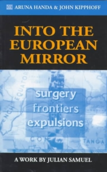 Into the European Mirror : A Work by Julian Samuel, Paperback / softback Book