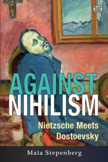 Against Nihlism, Paperback Book